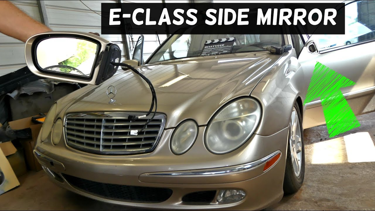 MERCEDES W211 SIDE MIRROR REMOVAL REPLACEMENT