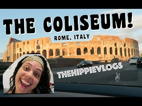 THE HIPPIE VLOGS: COLISEUM CRUISING! // WHY NOT THE WORLD TOUR