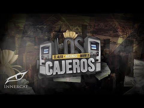 El Alfa Ft. Arcangel & Mark B - LOS CAJEROS [Lyric Video]