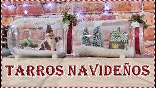 8 Ideas navideñas con Tarros y botellas. Frascos decorados para Navidad