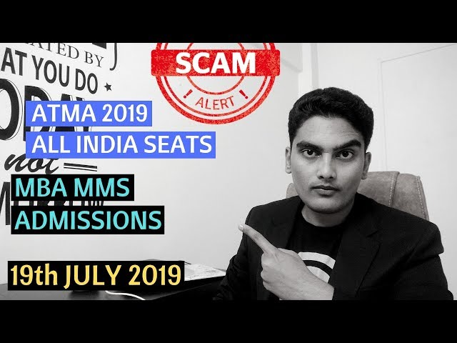 SCAM - ATMA 2019 + All India Quota Seats | MBA MMS Admissions 2019 |
