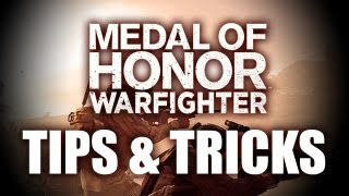 Medal of Honor Warfighter Tips & Tricks | MOH Warfighter Multiplayer Gameplay Xbox 360/PS3/PC