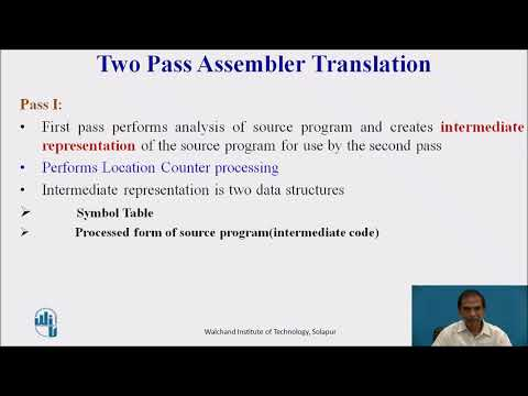 Single Pass And Two Pass Assemblers