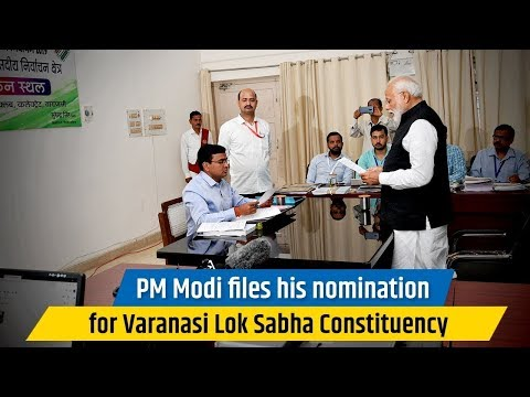 PM Shri Narendra Modi files his nomination from Varanasi Lok Sabha Constituency