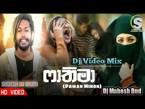 fathima-(ෆාතිමා)-pawan-minon-dj-video-dj-mahesh-dnd-(sudesh-video)