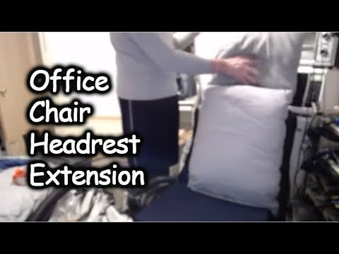 Add On Headrest For Office Chair Dining Table Covers Uk How To Extension Youtube