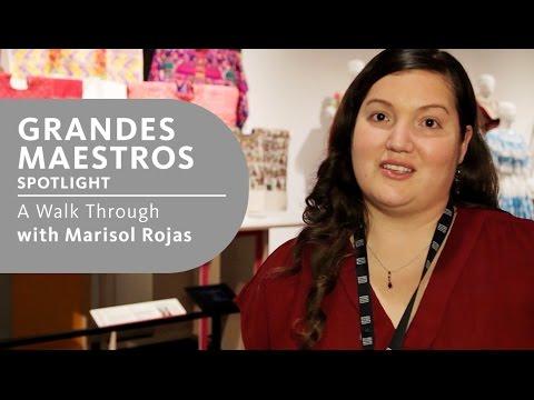 Exhibits: Grandes Maestros walk through with Marisol Rojas