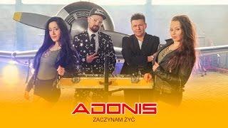 Adonis - Zaczynam żyć (Oficjalny teledysk)