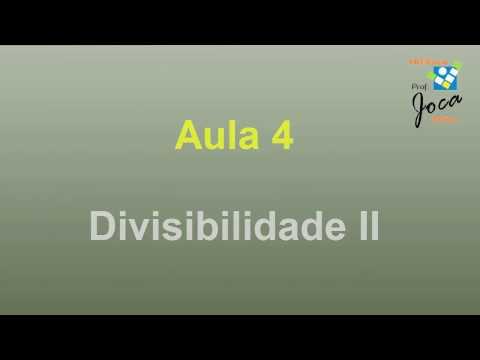 Enem: Aula 4 Divisibilidade II (ProUni)