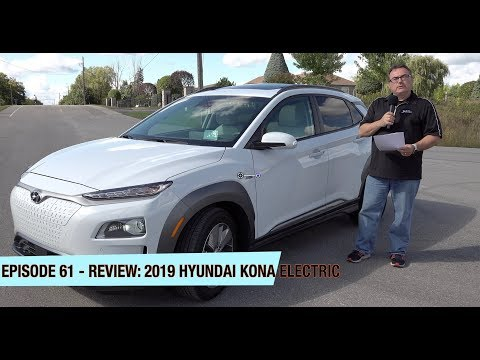 Episode 61 -  2019 Hyundai Kona Electric Review!
