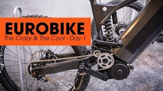 EUROBIKE - The Crazy & The Cool - Day 1