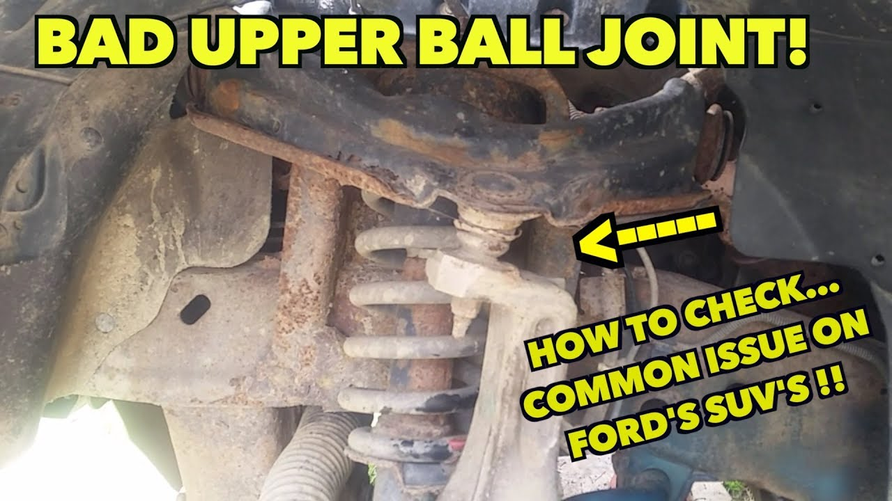 medium resolution of upper bad ball joints how to check and that clunking sound 2003 ford explorer