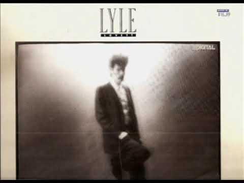 Lyle Lovett ~ L. A.  County