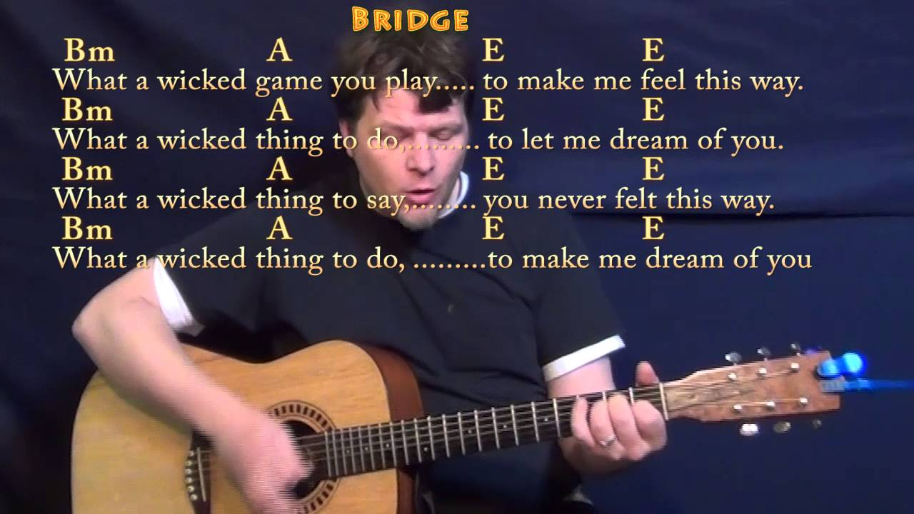 Wicked Game Chris Isaak Guitar Cover Lesson With Chordslyrics