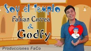 Godfy Soy el Templo ft. Fabian Correa Musica Infantil Cristiana