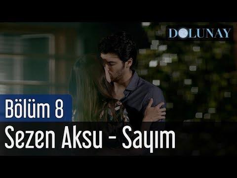 Dolunay 8. Bölüm - Sezen Aksu - Sayım letöltés