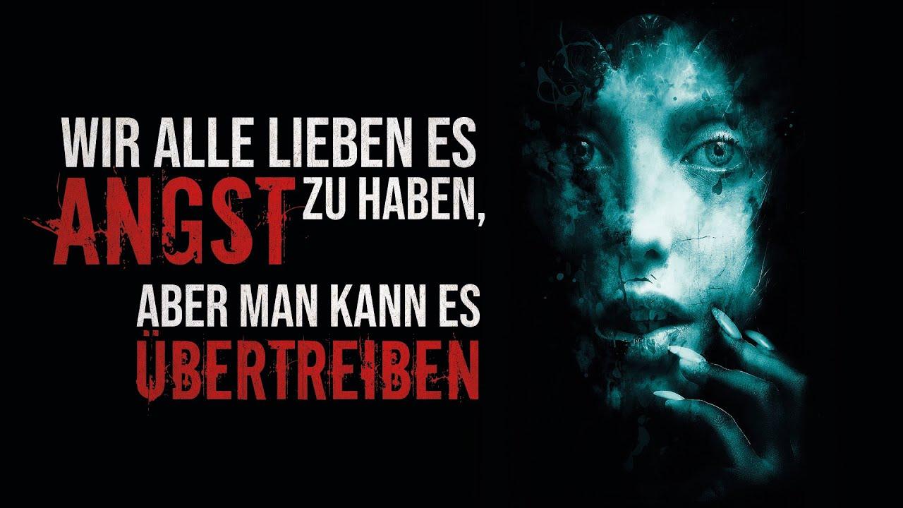 """Creepypasta """"Wir alle lieben es Angst zu haben, aber man kann es übertreiben"""" German/Deutsch"""