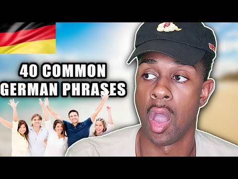 40 MOST COMMON PHRASES IN GERMAN LANGUAGE Reaction