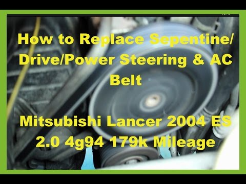 Mitsubishi Lancer Fix: How to Replace Power Steering / AC Belt AKA Serpentine & Drive Belt Tension