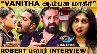 Vanitha Lover List-ல நா இல்ல.. - Robert Reveals Real Face of Vanitha | Bigg Boss 3