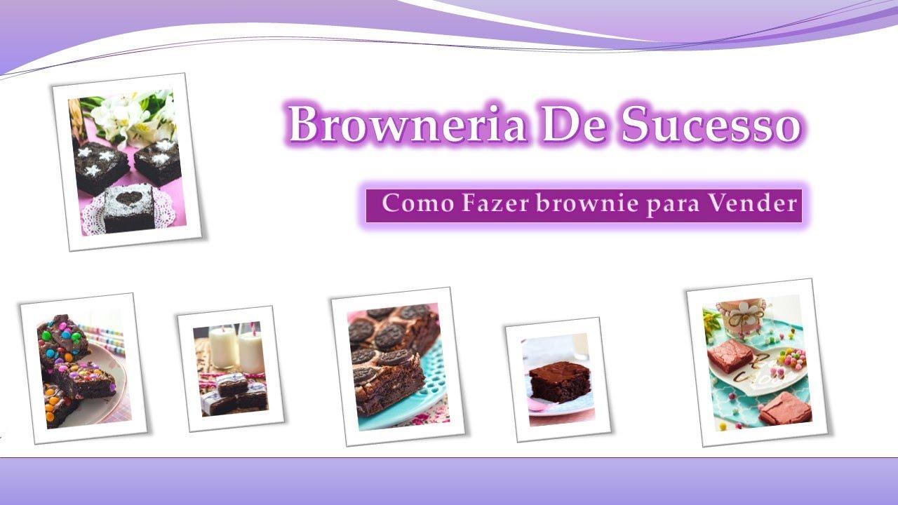 💜Como Fazer Brownie Para Vender.➜Monte Uma Browneria de Sucesso
