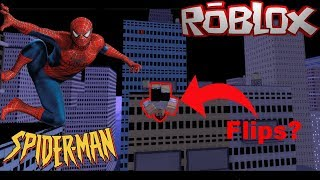 You Can Do Flips!?! || Roblox Spider-Man : Blox-Verse!