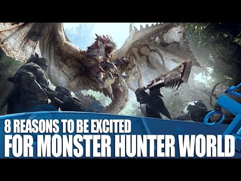 Monster Hunter: World on PS4 - 8 Reasons To Be Excited!