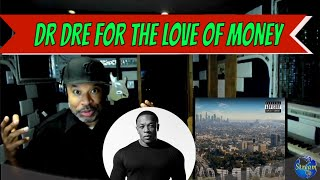 (Pray for Dr Dre) Dr Dre   For The Love Of Money - Producer Reaction