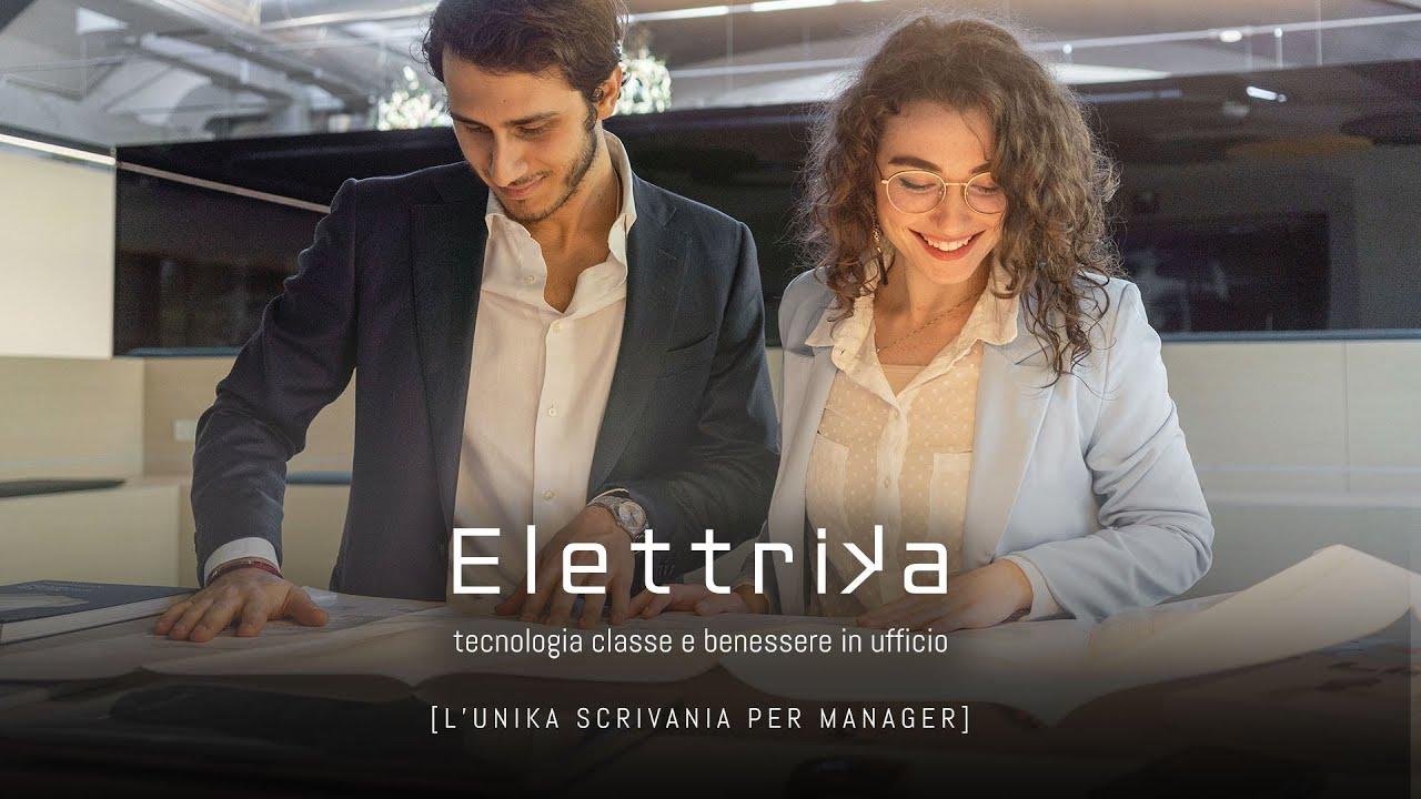 ELETTRIKA - [ L'UNIKA SCRIVANIA PER MANAGER ] - tecnologia classe e benessere in ufficio