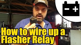 Video How to wire up a Flasher relay #1927 download MP3, 3GP, MP4, WEBM, AVI, FLV Juni 2018