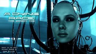 �������� ���� The Enigma TNG - A Dying Race ������