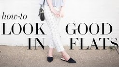 How-to look good in flats (Shoe Science 101)