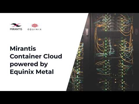 Mirantis Container Cloud Powered by Equinix Metal