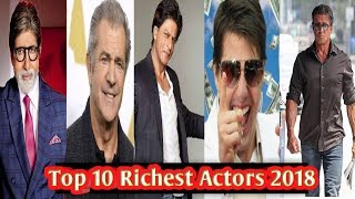 Top 10 Richest Actors in the world 2018 | Names and net worth.
