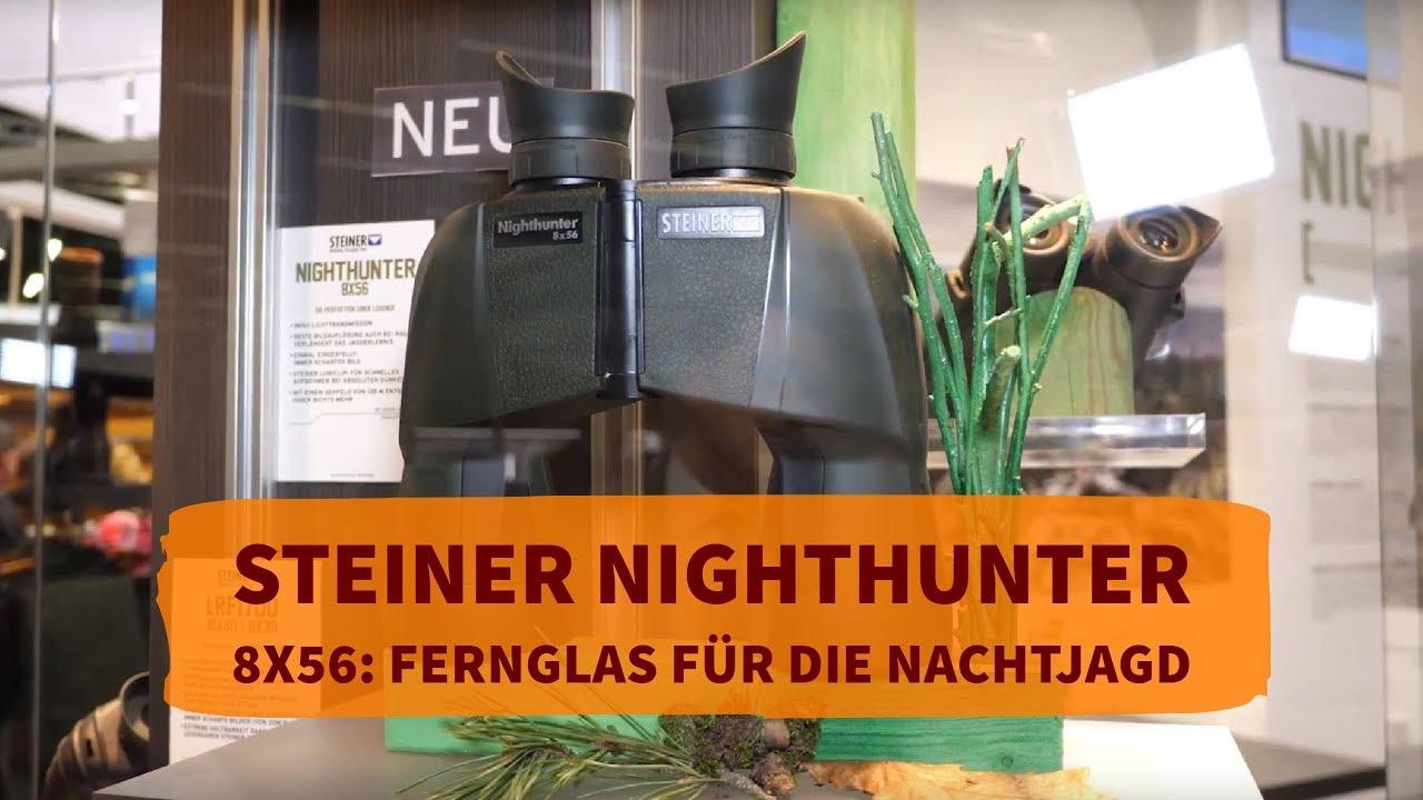 Steiner nighthunter das beste fernglas für die nachtjagd