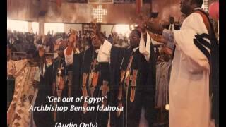 Get out of Egypt - Benson Idahosa