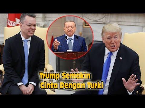 Trump Semakin Cinta Dgn Turki Stlah Pendeta Brunsonnya Bebas Atas Bantuan Erdogan