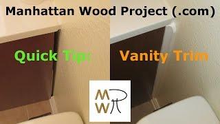 17 - Vanity Trim - Manhattan Wood Project