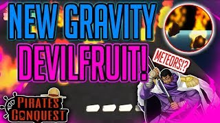 GRAVITY DEVILFRUIT! | Pirate Conquest | ROBLOX | DEVILFRUIT SHOWCASE