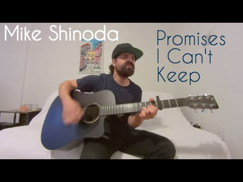 Promises I Can't Keep - Mike Shinoda [Acoustic Cover by Joel Goguen]