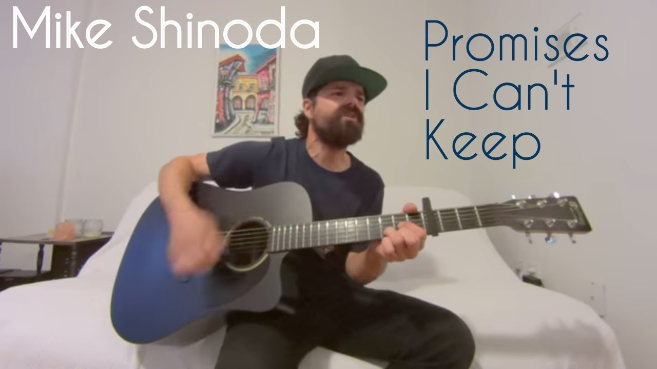 promises i can keep Mike shinoda - promises i can't keep 3:23 dj george a no promises (extended mix) 4:14 mike goldberg.