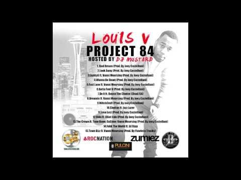 LOUIS V xx DJ MUSTARD #PROJECT84