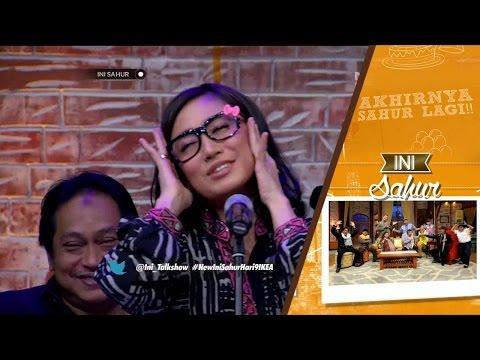 Ini Sahur 14 Juni 2016 Part 5/8 - Titi Kamal dan Kartika Putri
