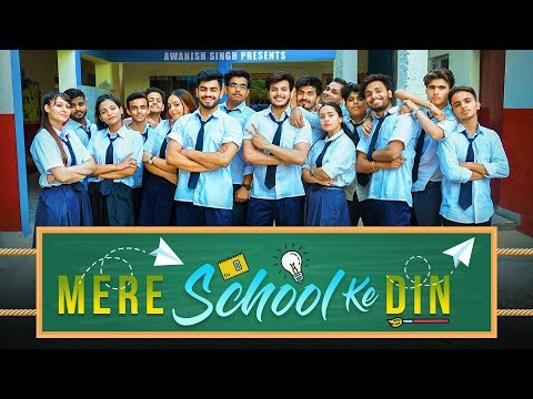 SCHOOL LIFE | Mere School Ke Din | My School Days | Awanish Singh