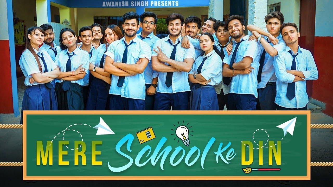 SCHOOL LIFE | Mere School Ke Din | My School Days | Awanish Singh