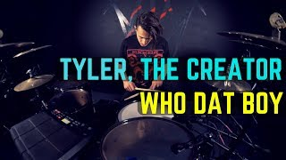 Tyler The Creator Who Dat Boy Drum Cover