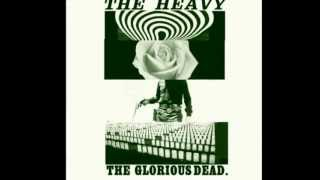 The Big Bad Wolf - The Heavy - The Glorious Dead [with Lyrics]