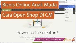 Cara Open Shop Creativemarket - Tips Dan Trick Agar Berhasil Open Shop ( Bisnis Tanpa Modal Uang )