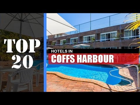 TOP 20 COFFS HARBOUR Best Hotels | Accommodations