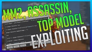 ROBLOX - EXPLOITING ON ASSASSIN, MM2, AND ROBLOX TOP MODEL!